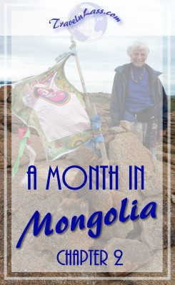 A Month in Mongolia Chapter 2 - Prayer Flags
