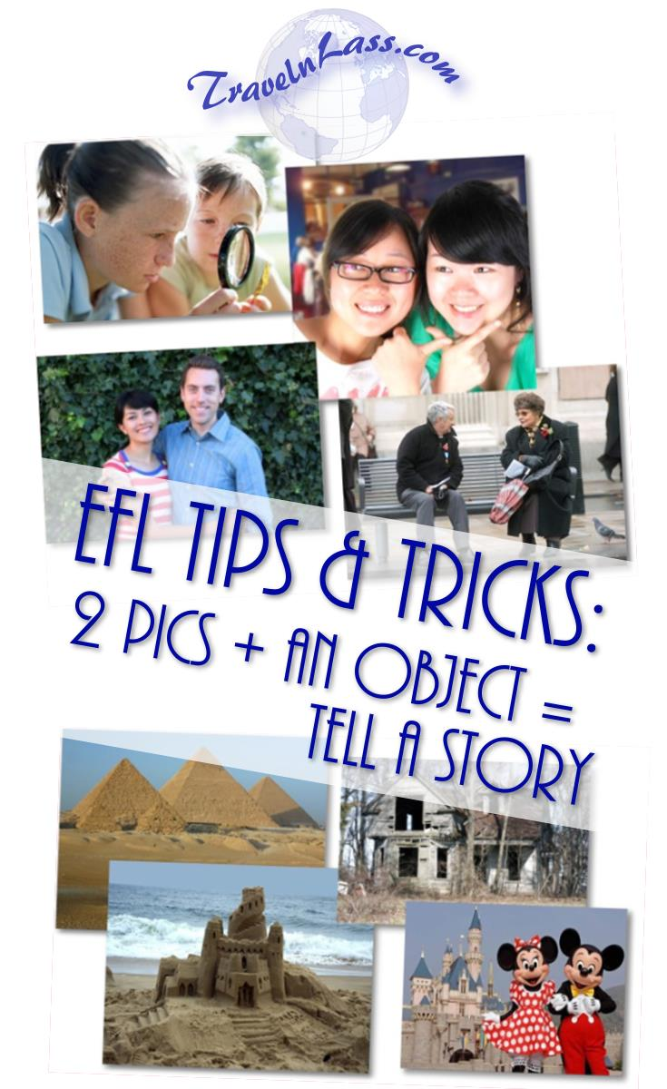 EFL Tips and Tricks: 2 Pics + an Object = Tell a Story