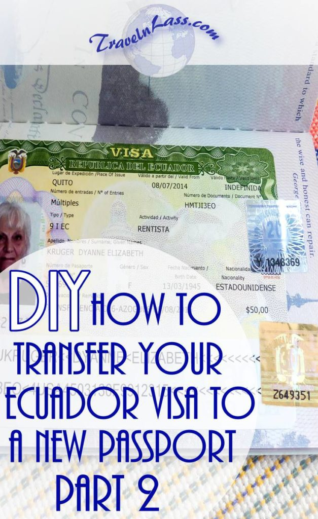 Do-It-Yourself - how to transfer you Ecuador 9-I visa to a new passport, Part 2