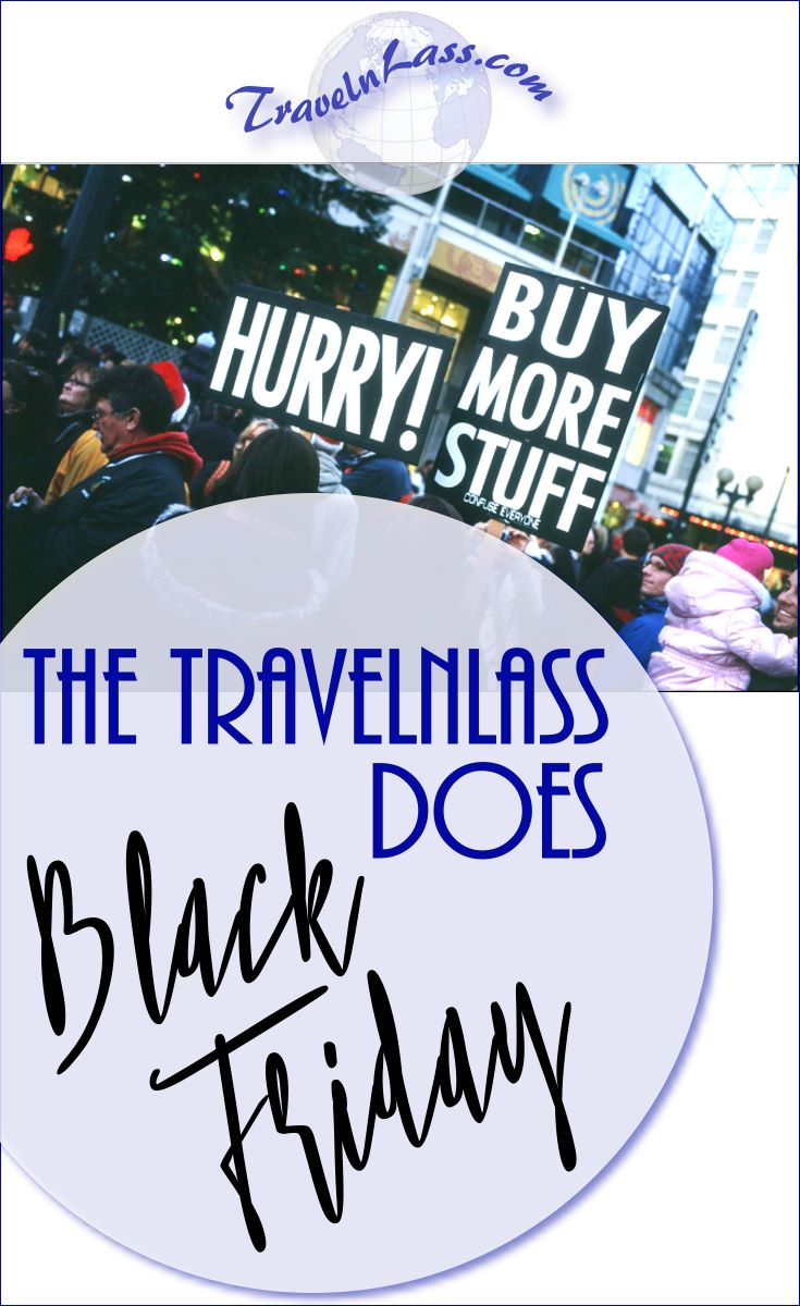 The TravelnLass does Black Friday!