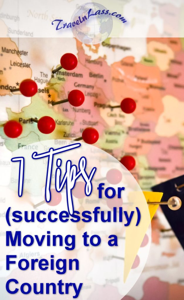 7 Tips for (successfully) Moving to a Foreign Country
